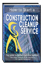 How-to Start a Construction Cleanup Service