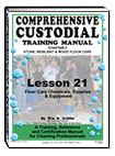 Lesson 21 – Floor Care Chemicals, Supplies & Equipment - ebook
